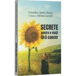 SECRETE PENTRU O VIATA FARA CANCER